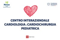 Nasce in Toscana il Centro regionale di cardiologia e cardiochirurgia pediatrica